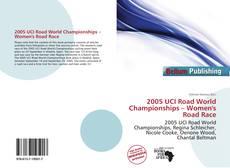 Обложка 2005 UCI Road World Championships – Women's Road Race