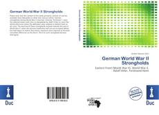 Bookcover of German World War II Strongholds
