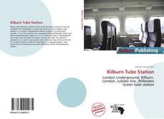 Bookcover of Kilburn Tube Station