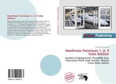 Обложка Heathrow Terminals 1, 2, 3 Tube Station