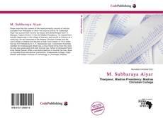 Bookcover of M. Subbaraya Aiyar