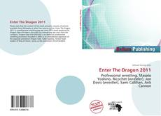 Bookcover of Enter The Dragon 2011