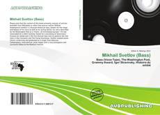Bookcover of Mikhail Svetlov (Bass)