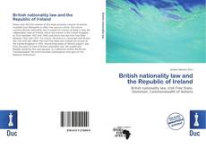 Bookcover of British nationality law and the Republic of Ireland
