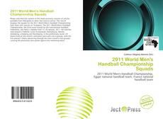 Portada del libro de 2011 World Men's Handball Championship Squads