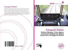 Bookcover of Fukuiguchi Station