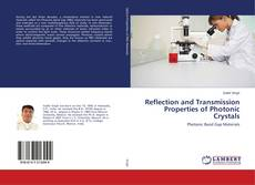 Bookcover of Reflection and Transmission Properties of Photonic Crystals