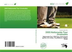Portada del libro de 2005 Nationwide Tour Graduates