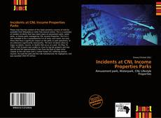 Bookcover of Incidents at CNL Income Properties Parks
