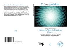 Bookcover of Granada War Relocation Center