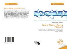 Capa do livro de Jason Clark (Darts Player)