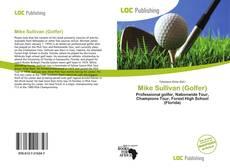 Borítókép a  Mike Sullivan (Golfer) - hoz