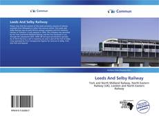 Bookcover of Leeds And Selby Railway
