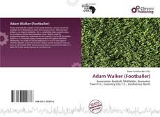 Bookcover of Adam Walker (Footballer)