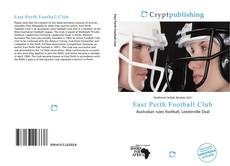 Bookcover of East Perth Football Club