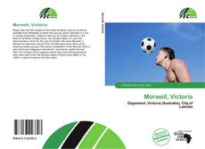 Bookcover of Morwell, Victoria