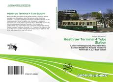 Portada del libro de Heathrow Terminal 4 Tube Station