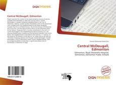Bookcover of Central McDougall, Edmonton
