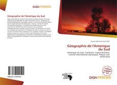 Géographie de l'Amérique du Sud kitap kapağı