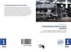 Bookcover of Fukudaimae-Nishi-Fukui Station