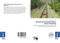 Обложка Bristol And South Wales Union Railway