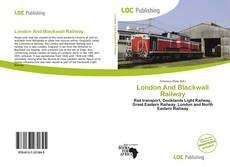 Bookcover of London And Blackwall Railway