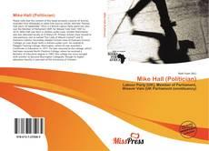 Mike Hall (Politician)的封面