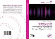 Bookcover of Déclin et Chute de l'Empire Ottoman