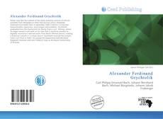 Bookcover of Alexander Ferdinand Grychtolik