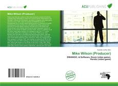 Buchcover von Mike Wilson (Producer)