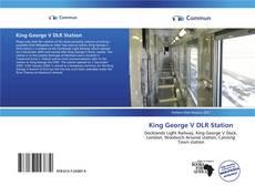 Bookcover of King George V DLR Station