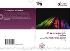 Portada del libro de .35 Winchester Self-Loading