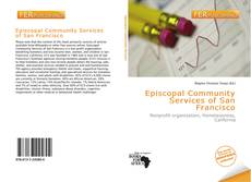 Bookcover of Episcopal Community Services of San Francisco