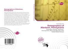 Bookcover of Demographics of Allentown, Pennsylvania