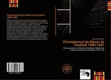 Bookcover of Championnat du Maroc de Football 1980-1981