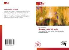 Beaver Lake Victoria kitap kapağı
