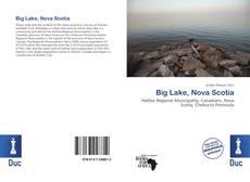 Bookcover of Big Lake, Nova Scotia