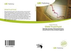 Bookcover of Child Trust Fund