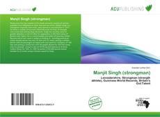 Bookcover of Manjit Singh (strongman)