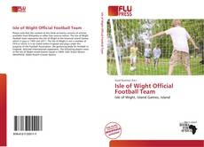 Bookcover of Isle of Wight Official Football Team