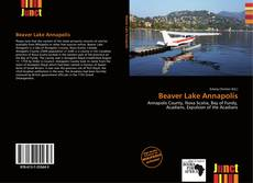 Bookcover of Beaver Lake Annapolis