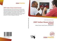 Bookcover of 2007 Indian Ocean Island Games