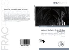 Bookcover of Abbaye de Saint-André-le-Bas de Vienne