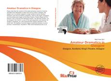 Bookcover of Amateur Dramatics in Glasgow