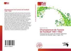 Bookcover of Championnat de Tunisie de Football 1961-1962