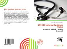 Bookcover of 2003 Broadway Musicians Strike