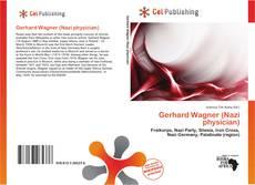 Borítókép a  Gerhard Wagner (Nazi physician) - hoz