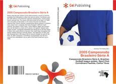 Bookcover of 2005 Campeonato Brasileiro Série A