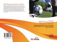 Bookcover of 2003 Campeonato Brasileiro Série A