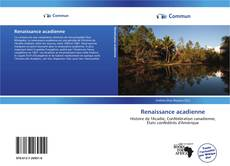 Bookcover of Renaissance acadienne
